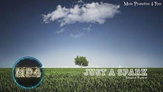 Just A Spark by Sebastian Forslund - [Indie Pop Music]
