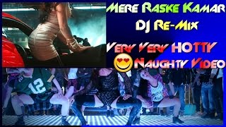 DJ ::- Mere Rashke Qamar || Hotty + Naughty VIDEO [DJ SAH JI] || GF/BF Song Video mix || Full HD