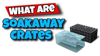 what are septic tank soakaway crates
