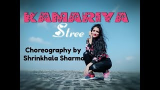 KAMARIYA | STREE | bollywood dance | NORA FATEHI | CHOREOGRAPHY BY SHRINKHALA SHARMA