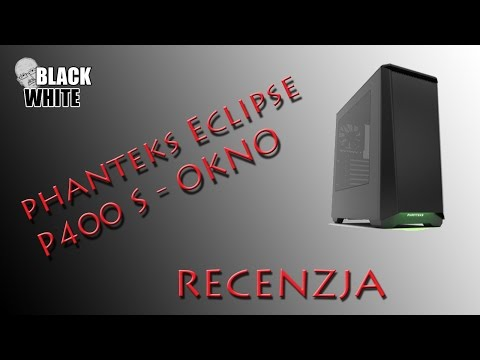 Phanteks Eclipse P400 S z oknem (recenzja)