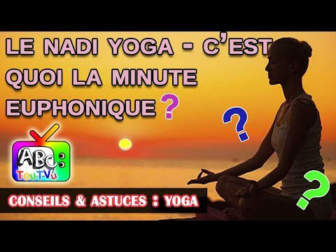 Yoga :  Le Nadi Yoga, c
