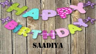 Saadiya   Birthday Wishes