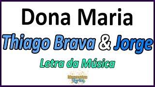 Baixar Thiago Brava & Jorge - Dona Maria - Letra