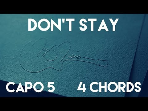 How To Play Don't Stay by X Ambassadors   Capo 5 (4 Chords) Guitar Lesson