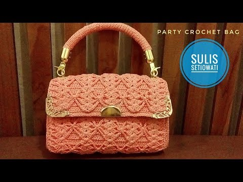 crochet || how to make party crochet bag