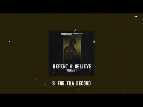 *2020 NEW Catholic Hip-Hop* FoundNation & El Padrecito: Repent & Believe EP - Volume 1