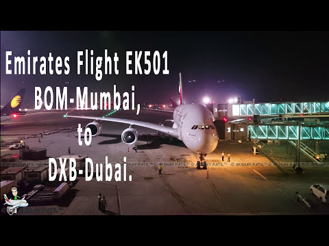 Mumbai- Dubai Emirates A380 night flight EK501