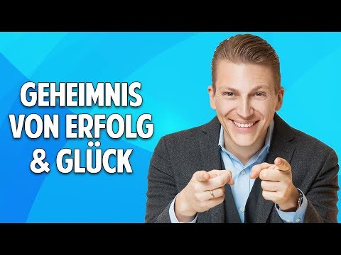 Das Geheimnis von Erfolg & Glück - Werde Meister Deines Lebens - Tobias Beck