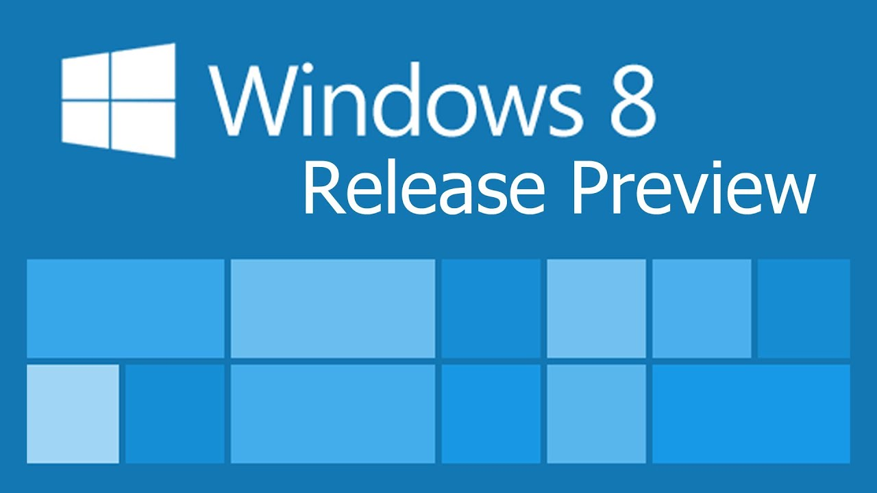 Windows 8 Release Preview Hands On