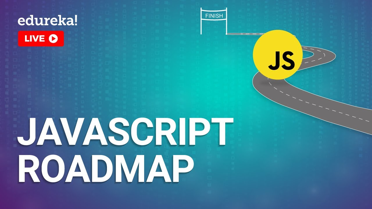 JavaScript Roadmap in 2020 | How To Become A JavaScript Developer
