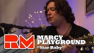 "Marcy Playground - ""Star Baby"" (RMTV Official) Acoustic Sessions"