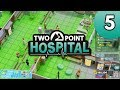 Beautifying The Place 🌳 | Two Point Hospital Let's Play (episode 5)