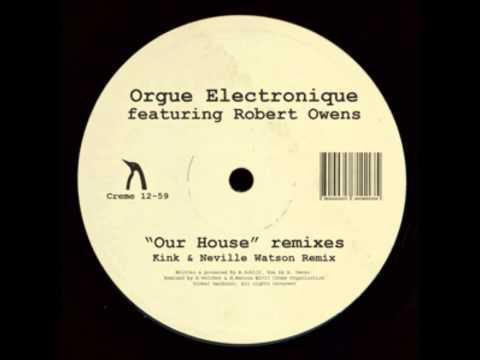 Orgue Electronique Feat. Robert Owens - Our House (Willie Burns 1st)