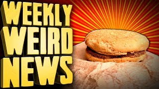 Is This The World's Oldest McDonald's Burger? - Weekly Weird News