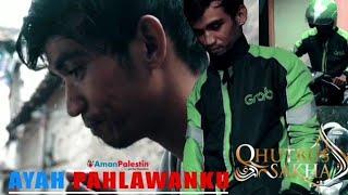 Gambar cover AYAH OJEK ONLINE - QHUTBUS SAKHA (OFFICIAL MUSIC VIDEO)