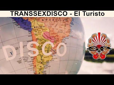Transsexdisco - El Turisto