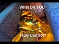 What Do YOU Truly Control?