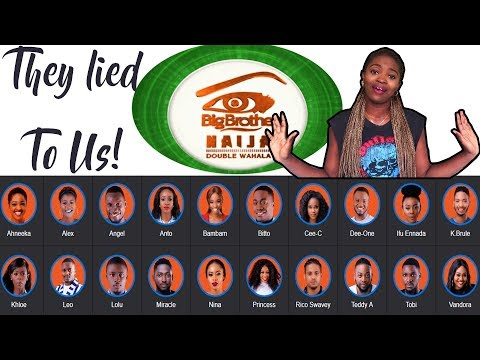 BIG BROTHER NAIJA 2018 CONTESTANTS || They Lied To Us || Week 1 Review