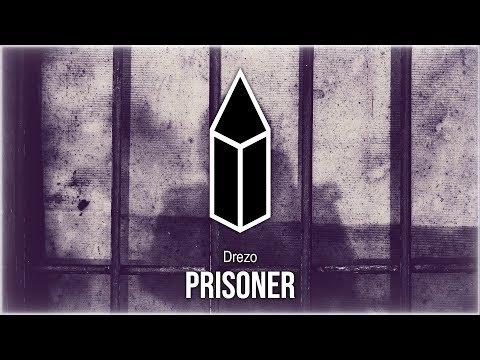 Drezo - Prisoner