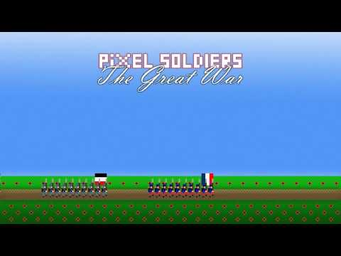 Pixel Soldiers: The Great War Trailer