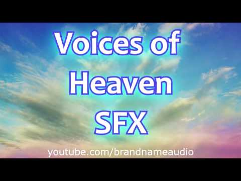 Voices Of Heaven Angel Choir Sound Effects