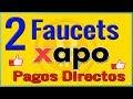 Las 2 mejores FAUCETS que pagan directo a XAPO gana MILES de SATOSHIS al día 🔴SCAM🔴