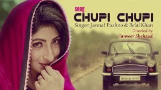 Chupi Chupi – Jannat Pushpo, Belal Khan Video Download