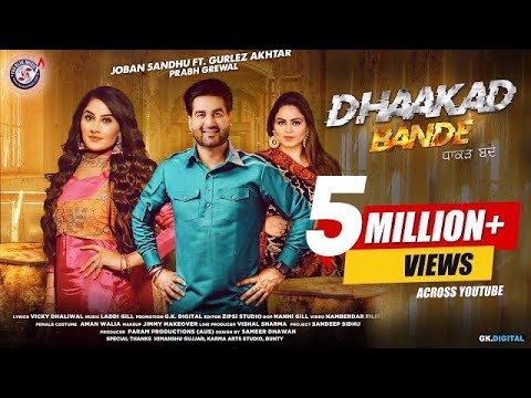 Dhaakad Bande : Joban Sandhu Ft. Gurlez Akhtar  (Full Video) Prabh Grewal | New Punjabi Songs 2020