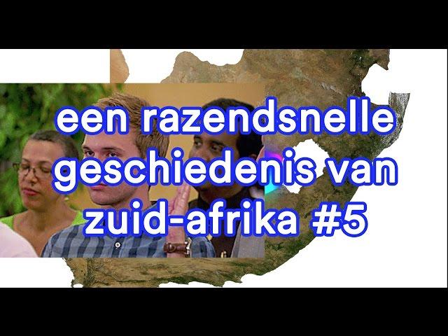 Een razendsnelle geschiedenis van Zuid-Afrika #5
