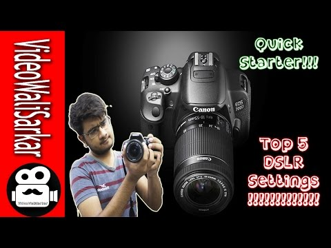 Basic Setting For Any Camera (DSLR)