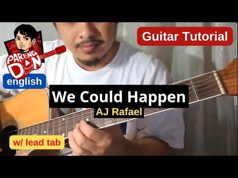 guitar tutorial: We Could Happen lead tabs /chords (AJ RAFAEL)