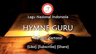 Download Lagu Hymne Guru - Lirik Lagu Nasional Indonesia mp3