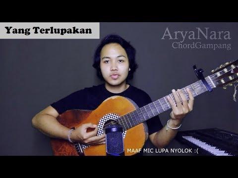 Chord Gampang (Yang Terlupakan - Iwan Fals) By Arya Nara (Tutorial)