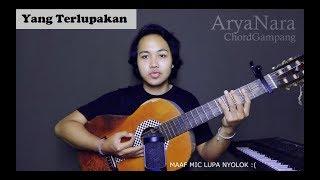 Download Lagu Chord Gampang (Yang Terlupakan - Iwan Fals) by Arya Nara (Tutorial) mp3