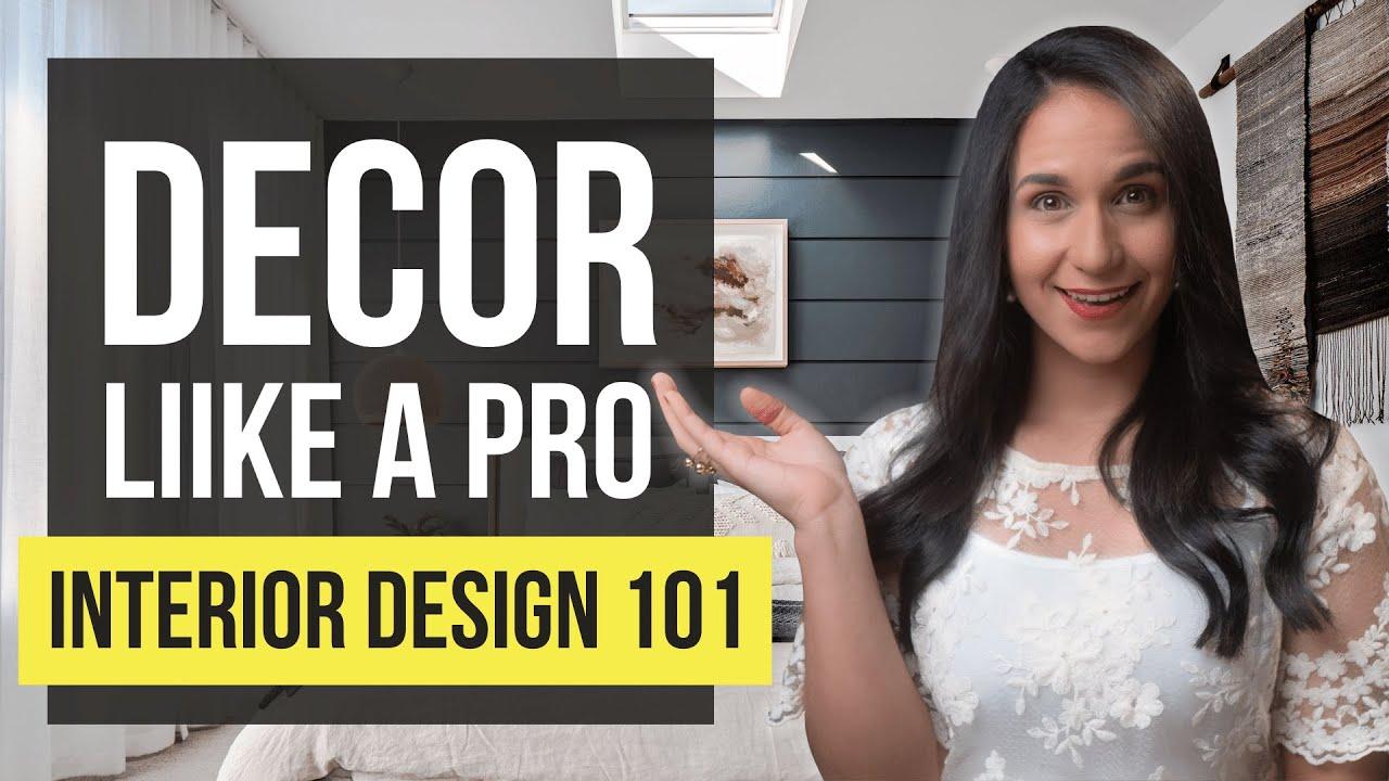 INTERIOR DESIGN 101 PRO Tips | TOP 3 Principles for Home Decor