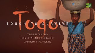 Togo: Tough to Survive. Togolese children stuck between hard labour and human trafficking
