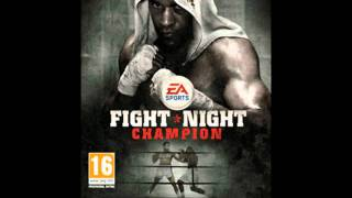 Fight Night Champion Soundtrack   The Fire By The Roots