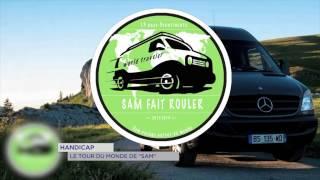 Handicap : le tour du monde de «Sam»