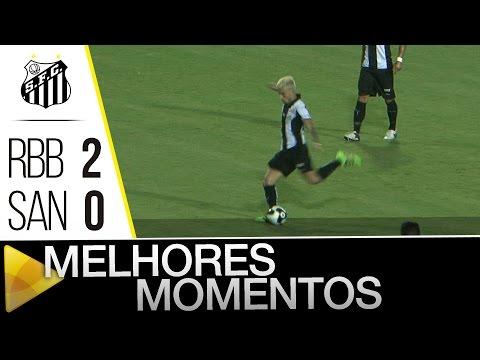 Red Bull Brasil 2 x 0 Santos | MELHORES MOMENTOS | Paulistão (28/02/16)