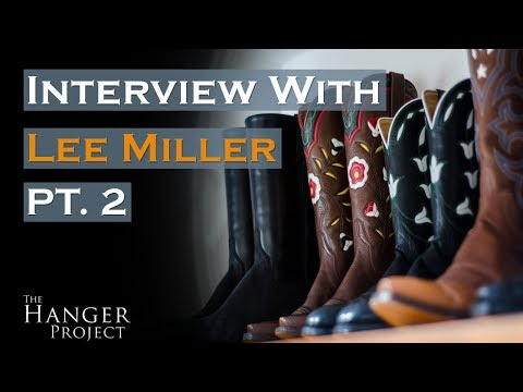 Lee Miller - Texas Traditions |  Pt. 2: Charlie Dunn