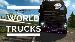 Another Day in World Of Trucks #2
