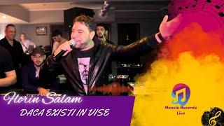 LIVE Florin Salam - Daca existi in vise @Casa Manelelor