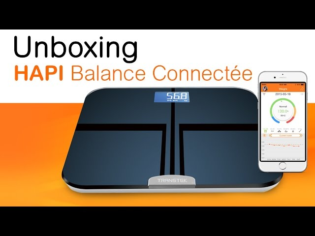 Balance connectée HAPI pour suivre l'évolution de votre poids sur smartphone
