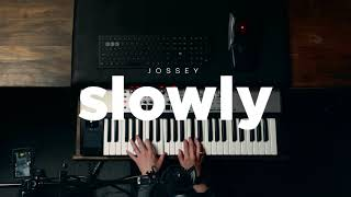 Jossey - Slowly (Official Live Session)