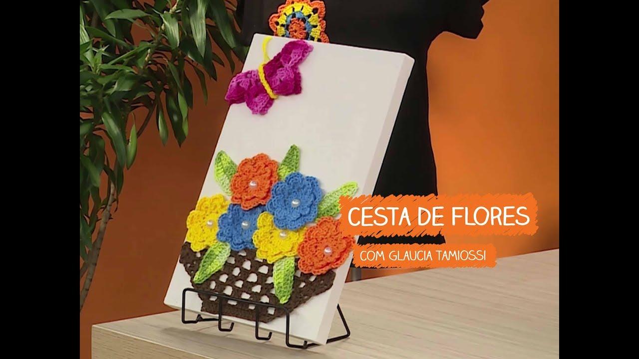Adesivo De Parede Sala ~ Cesta de Flores com Glaucia Tamiossi Vitrine do Artesanato na TV Rede Família YouTube
