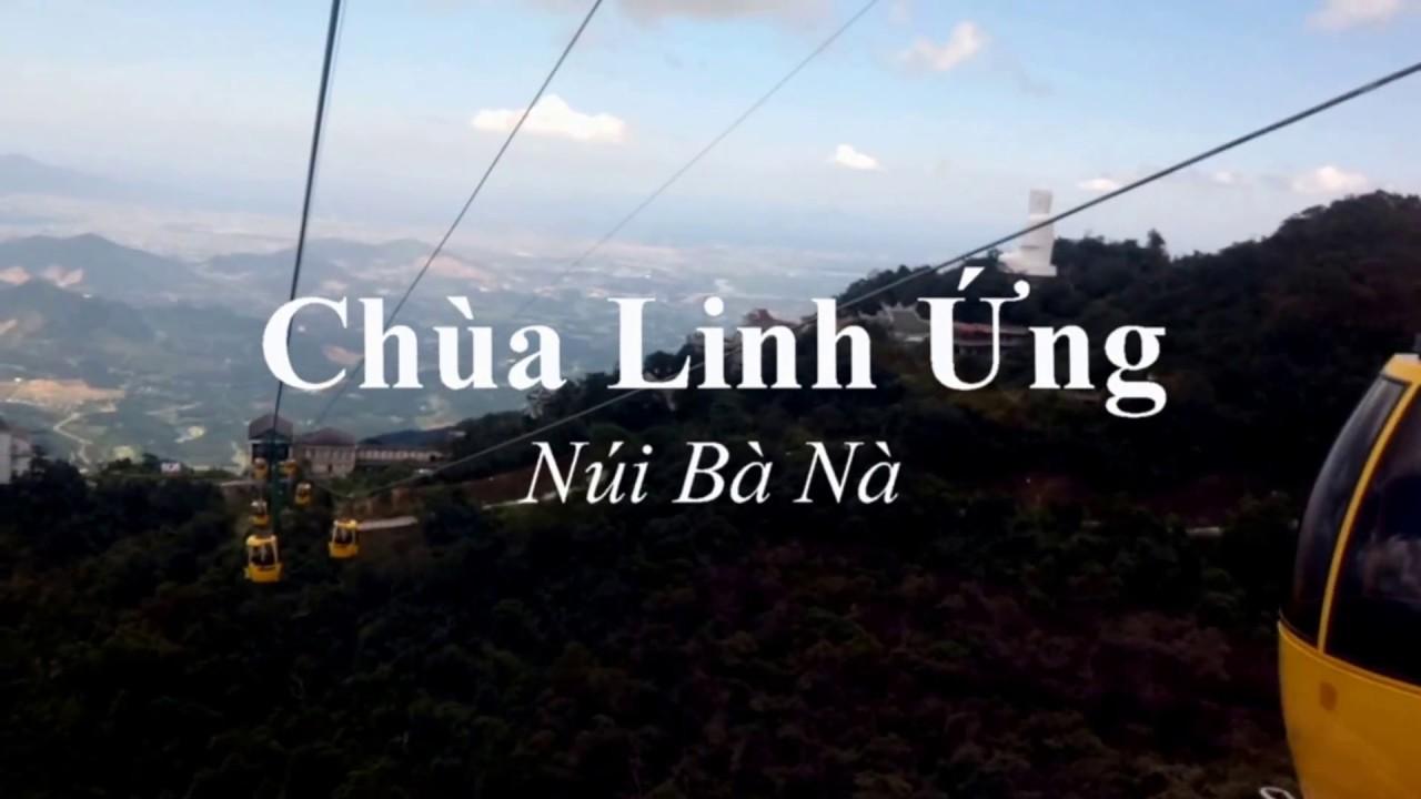 Chùa Linh Ứng – Bà Nà, Đà Nẵng (có phụ đề)