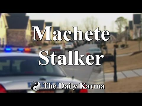 Machete Stalker - Brought to us from Raleigh North Carolina