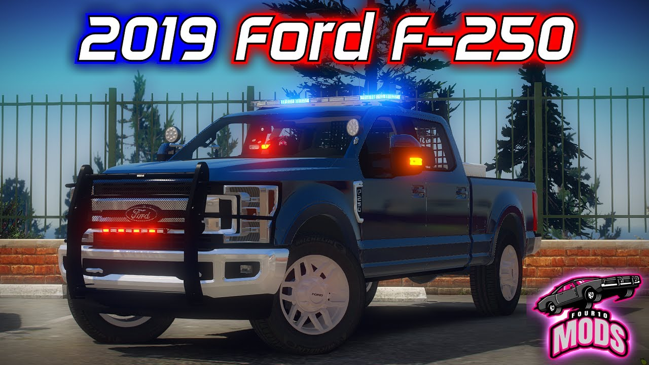 2019 Ford F-250 | Showcase | Model Made By: Four10Mods