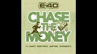 E -40 - Chase The Money (Instrumental)